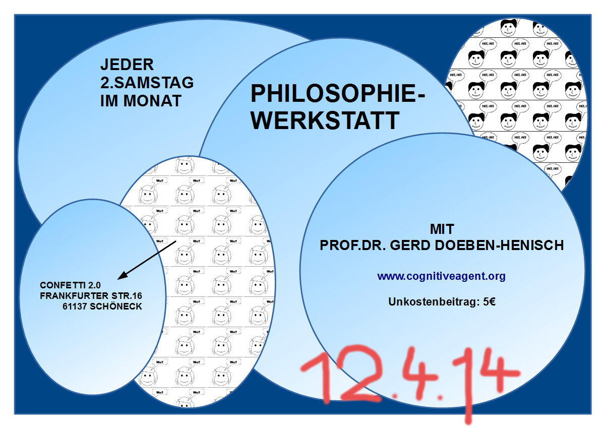 Einladung zur Philosophiewerkstatt am 12.April2014